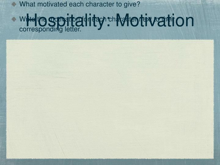 Hospitality: Motivation