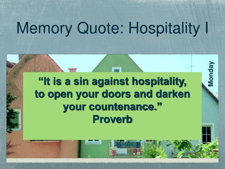 Memory Quote: Hospitality I