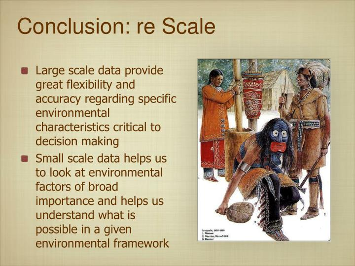 Conclusion: re Scale