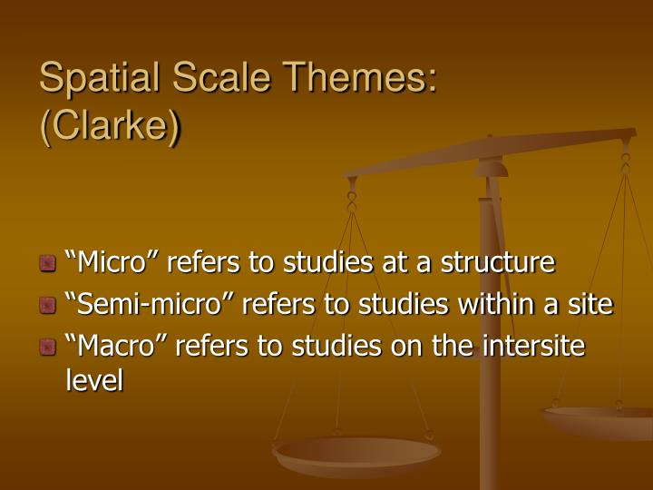 Spatial Scale Themes: