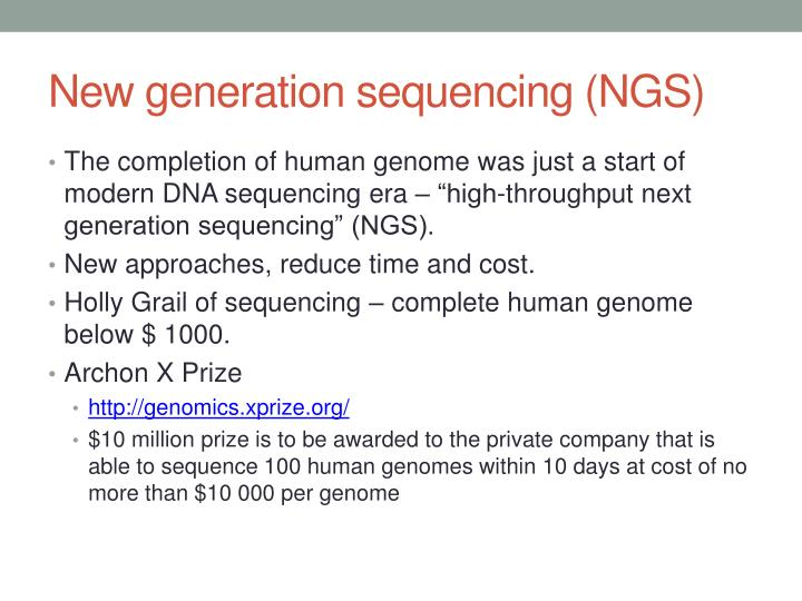 New generation sequencing (NGS)