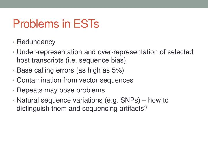 Problems in ESTs