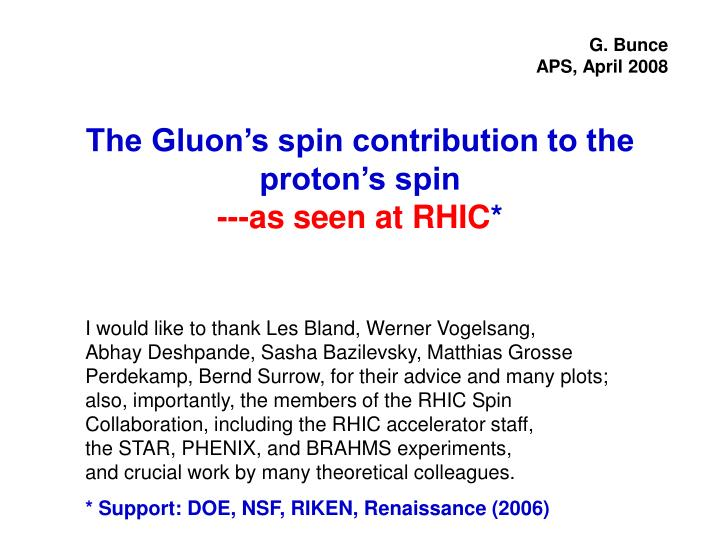 the gluon s spin contribution to the proton s spin as seen at rhic n.