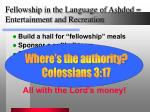 fellowship in the language of ashdod entertainment and recreation