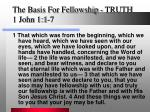 the basis for fellowship truth 1 john 1 1 7