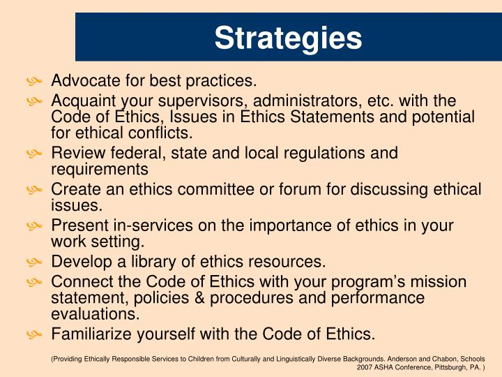 evaluating a code of ethics Module 15: ethics of evaluation ethics, the discipline of rights, morals, and principles that guide behavior, is an especially important topic in the evaluation of health programs, as many of the responsibilities of program evaluators involve interactions with other human beings.