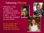 tattooing d vme