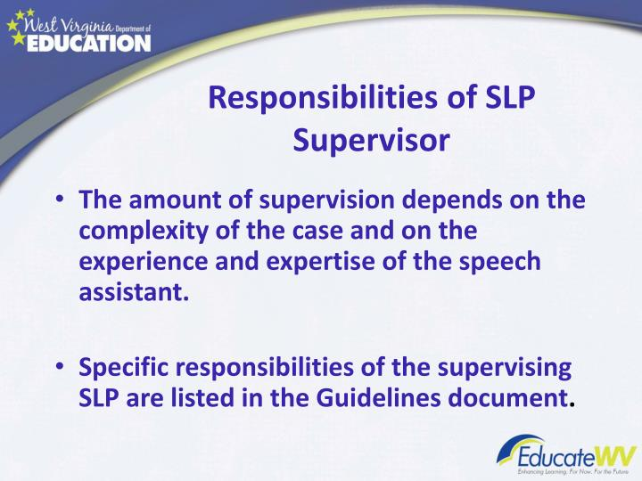 Responsibilities of SLP Supervisor