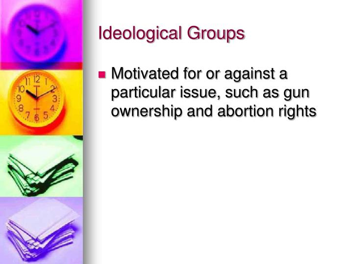 Ideological Groups