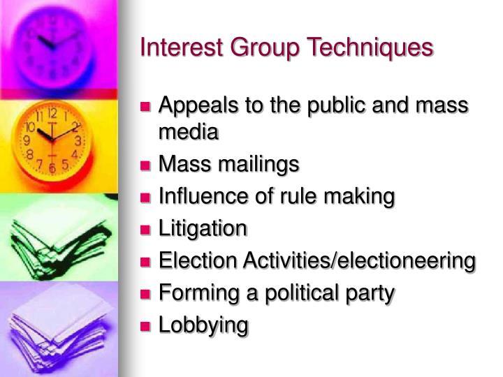 Interest Group Techniques