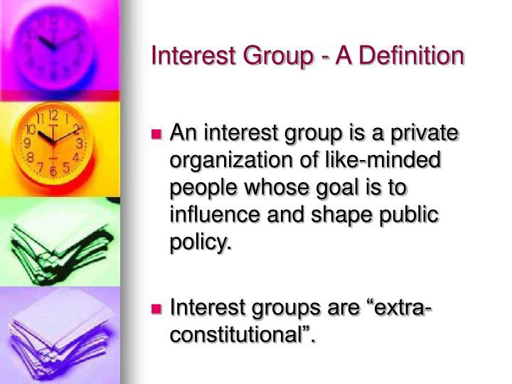 Interest Group - A Definition
