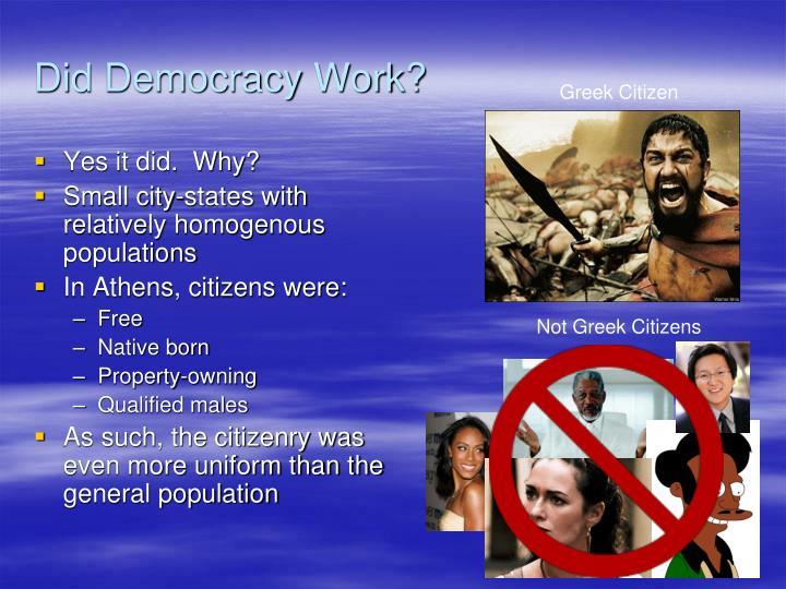 Did Democracy Work?