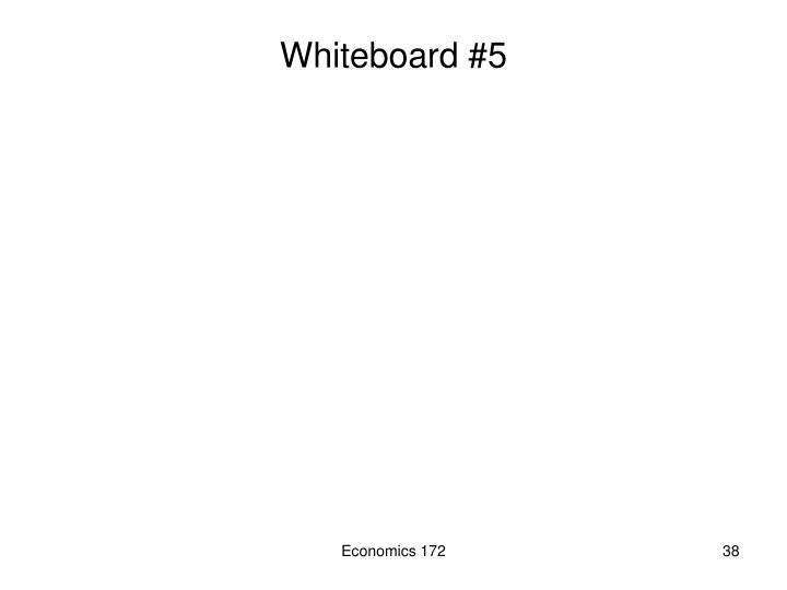 Whiteboard #5