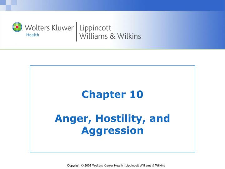 chapter 10 anger hostility and aggression n.