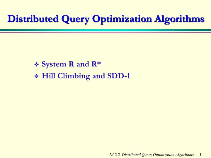 distributed query optimization algorithms n.