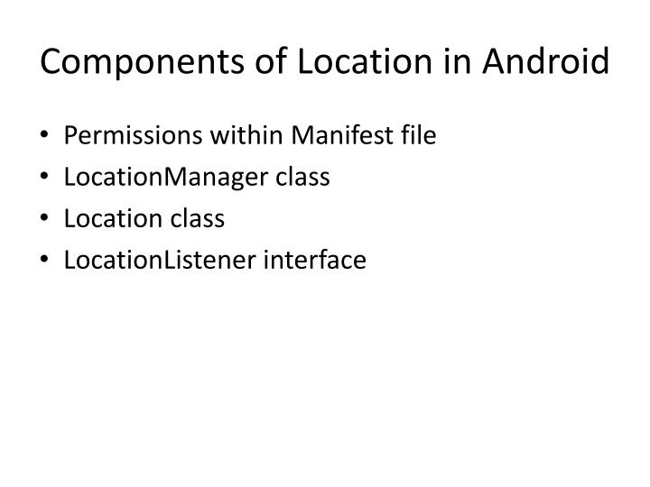 Components of Location in Android
