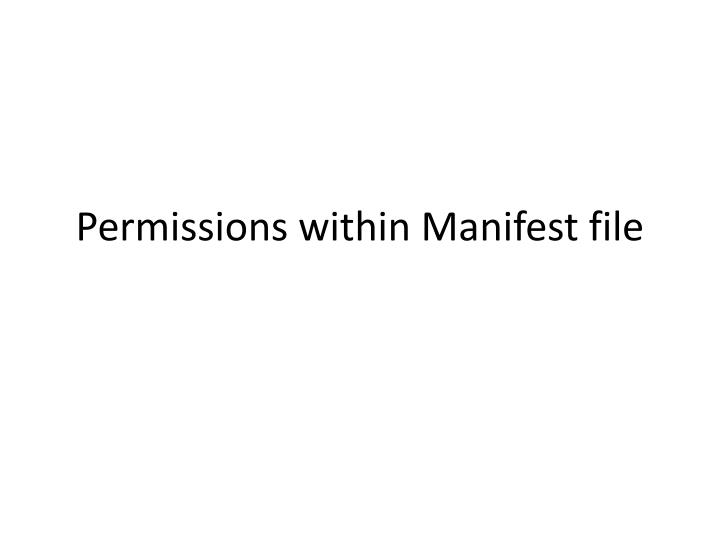 Permissions within Manifest file