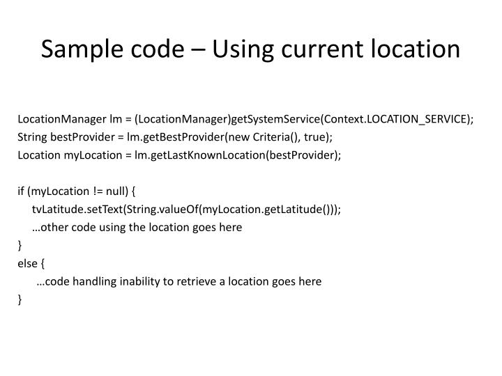 Sample code – Using current location