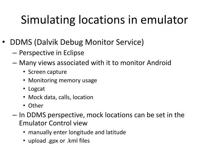 Simulating locations in emulator