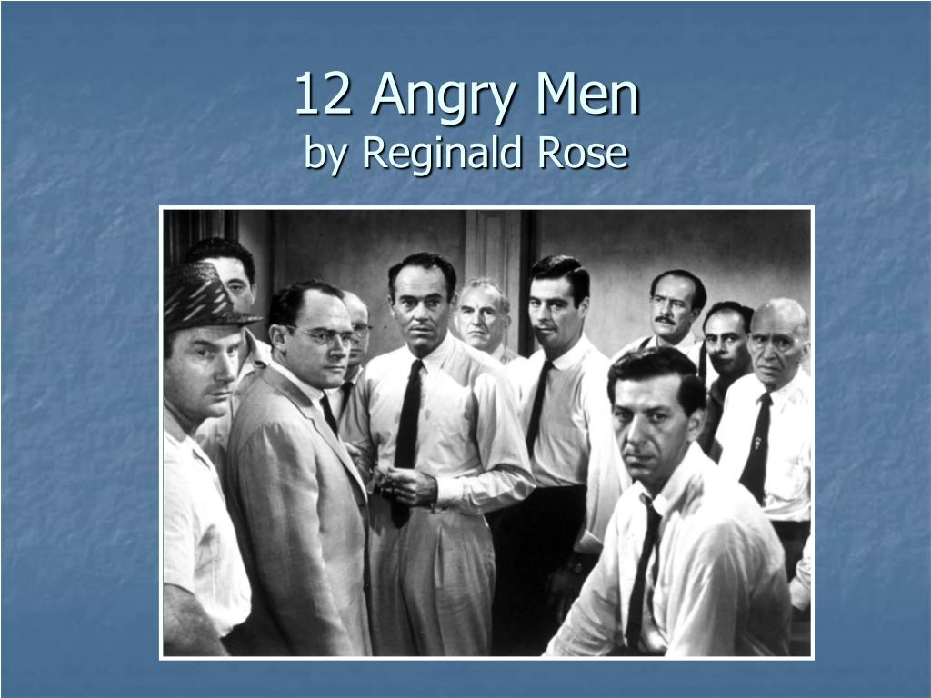 Ppt 12 Angry Men By Reginald Rose Powerpoint Presentation Id5361049