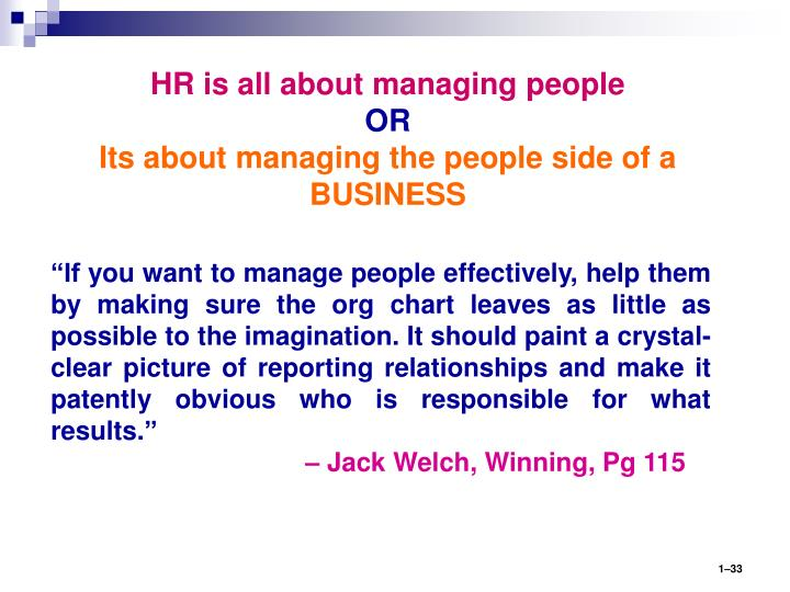 HR is all about managing people