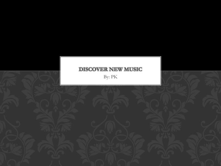discover new music n.