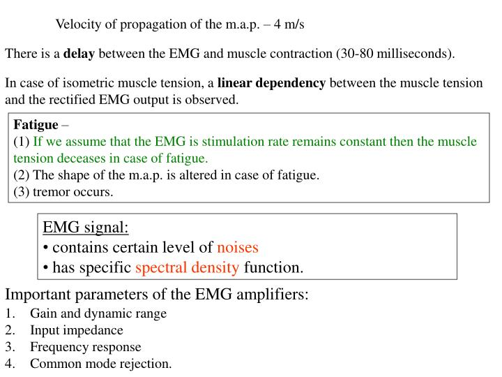 Velocity of propagation of the m.a.p. – 4 m/s