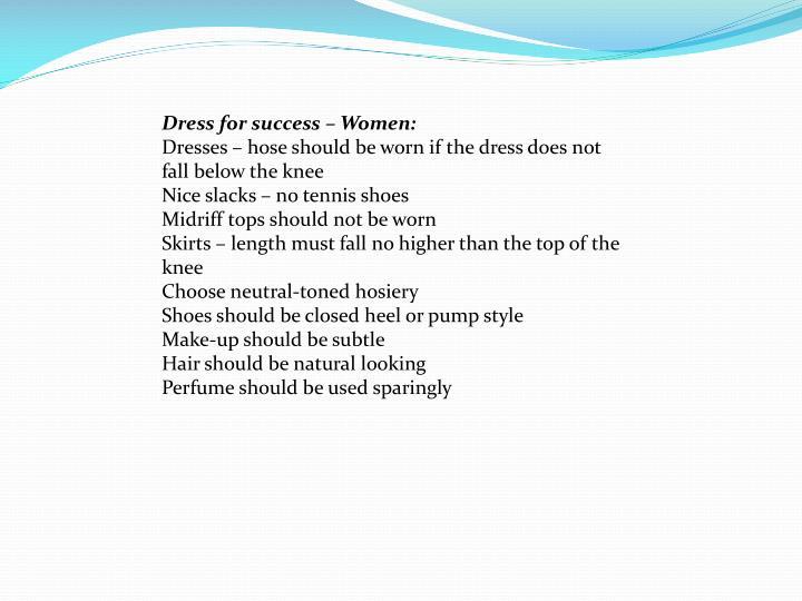 Dress for success – Women: