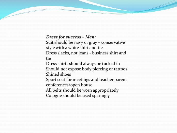 Dress for success – Men: