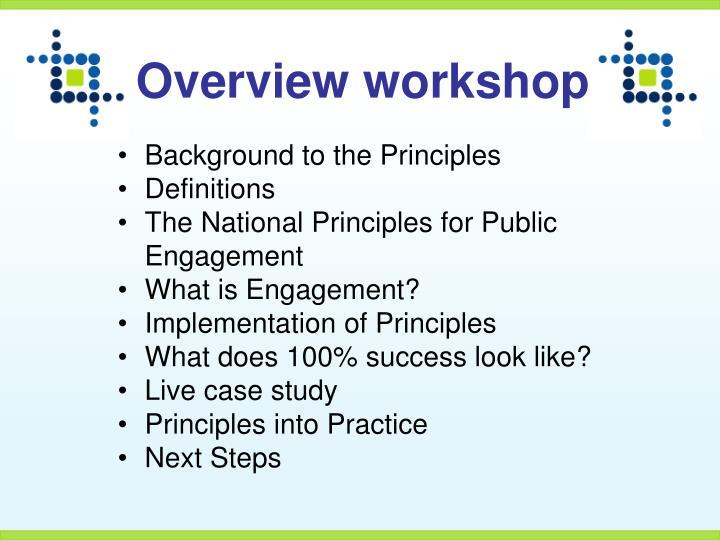 Overview workshop