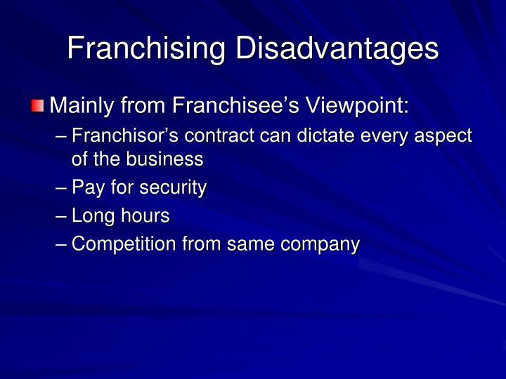 Franchising Disadvantages