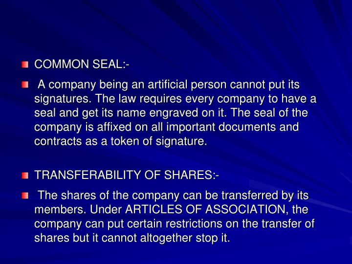 COMMON SEAL:-