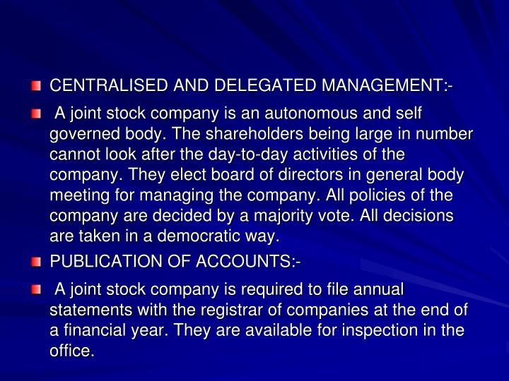 CENTRALISED AND DELEGATED MANAGEMENT:-