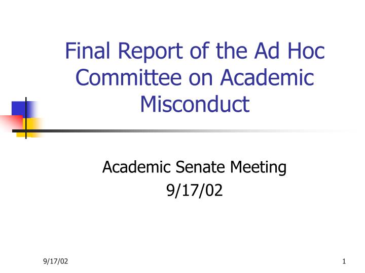 Final report of the ad hoc committee on academic misconduct