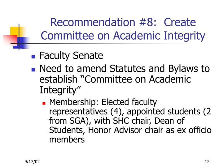 Recommendation #8:  Create Committee on Academic Integrity