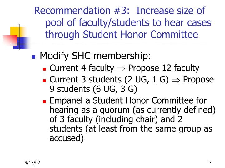Recommendation #3:  Increase size of pool of faculty/students to hear cases through Student Honor Committee