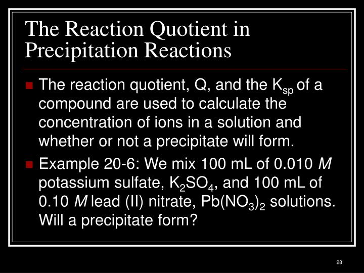 The Reaction Quotient in Precipitation Reactions