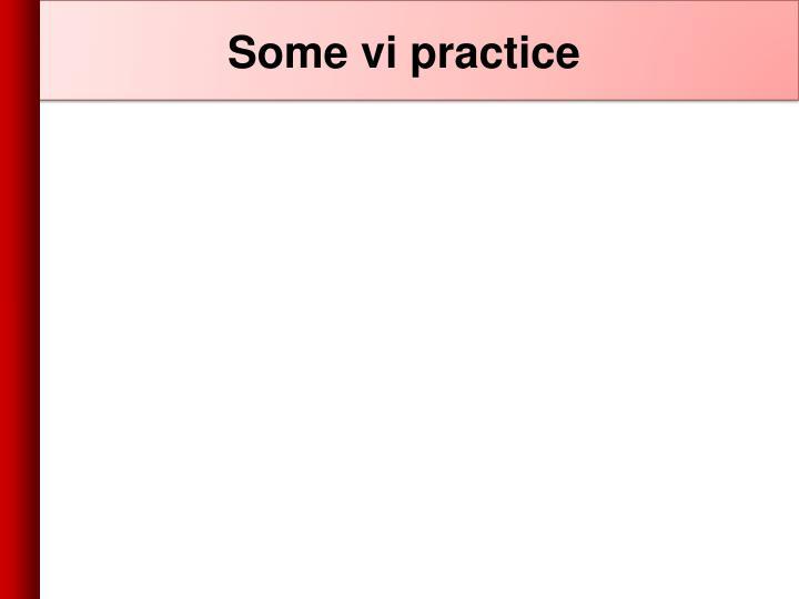 Some vi practice