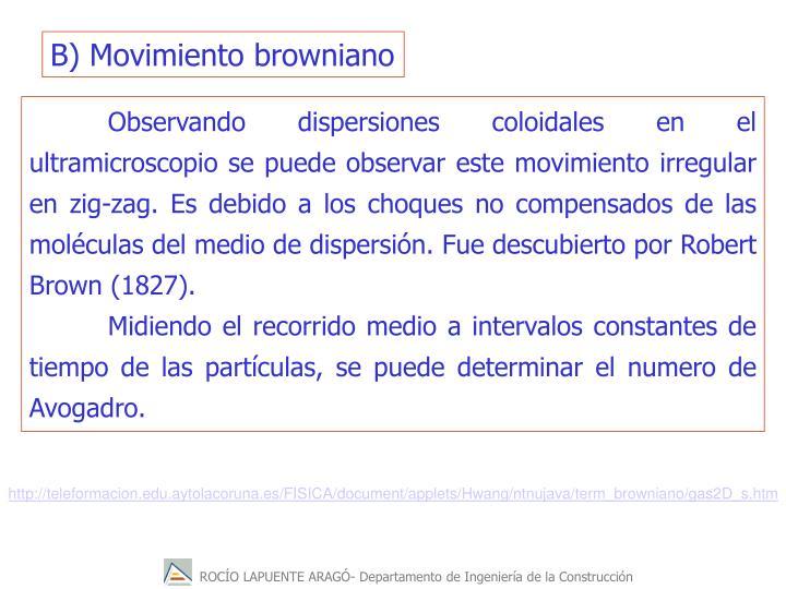 B) Movimiento browniano