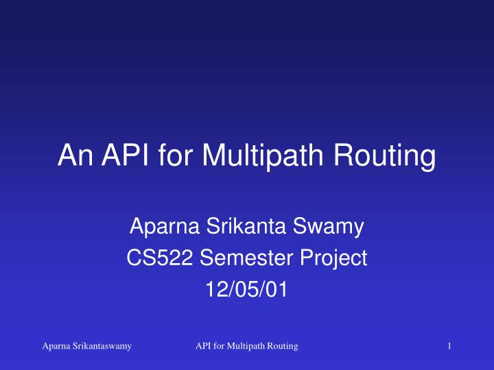 an api for multipath routing n.