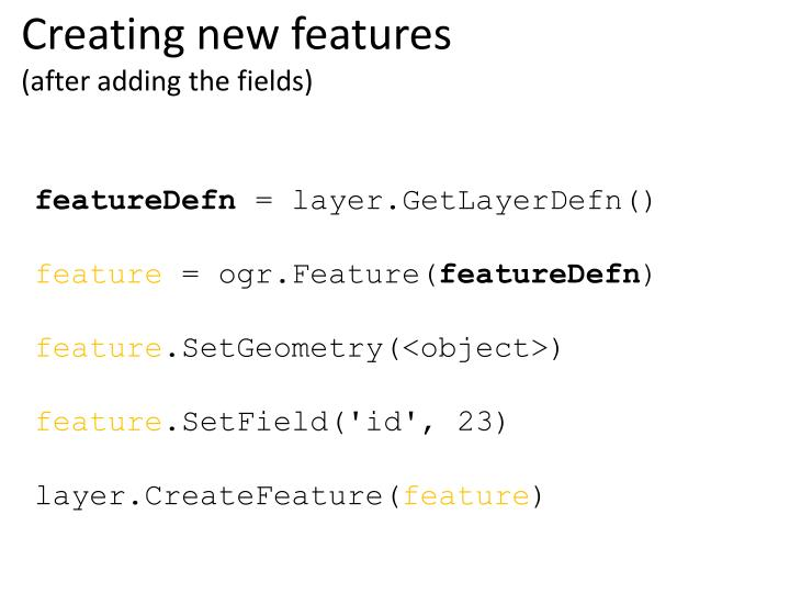 Creating new features