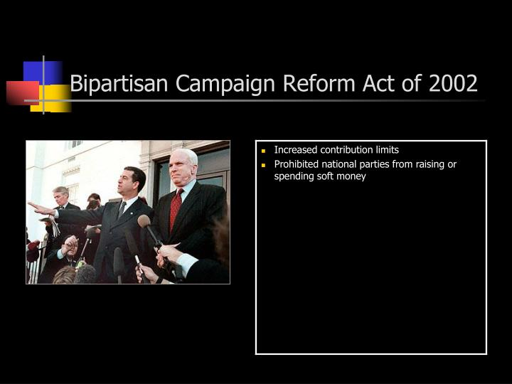 Bipartisan Campaign Reform Act of 2002