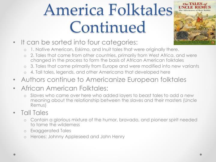 America Folktales Continued