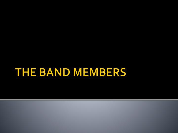 The band members