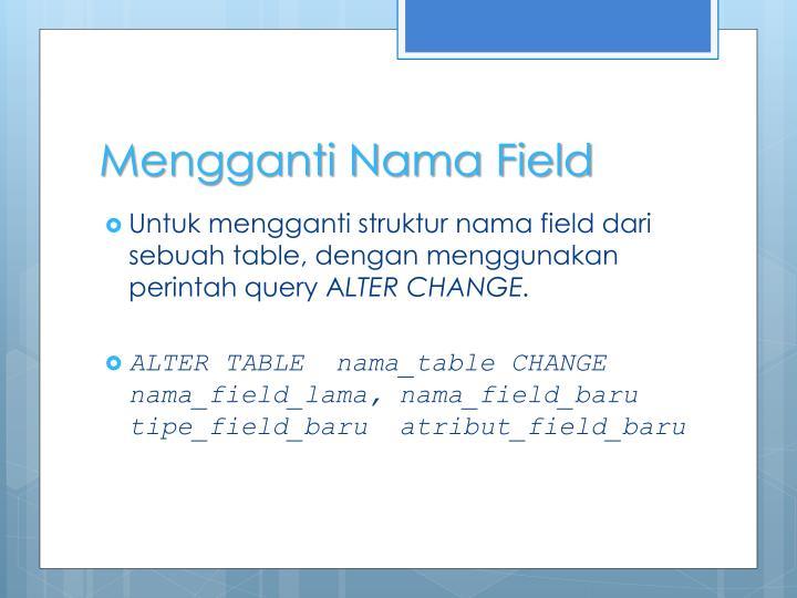 Mengganti Nama Field