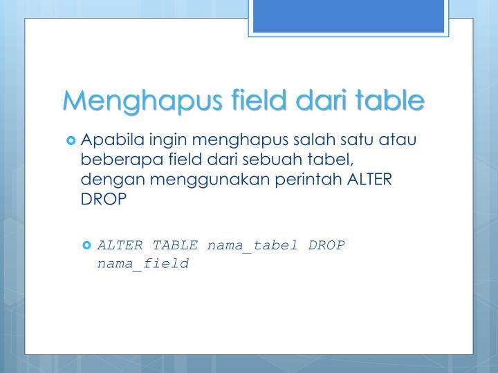 Menghapus field dari table