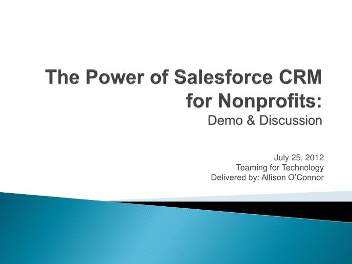 PPT - The Power of Salesforce CRM for Nonprofits: Demo