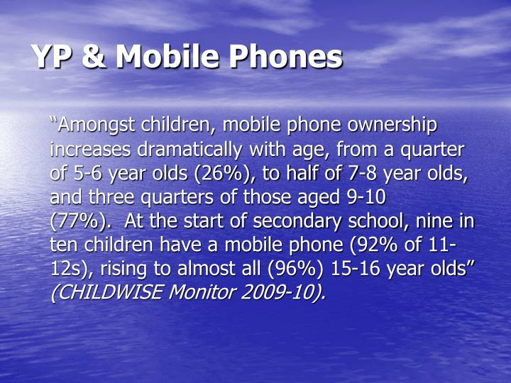 YP & Mobile Phones