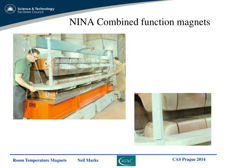 NINA Combined function magnets