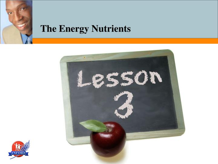 The energy nutrients